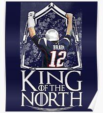 Tom Brady King Of The North New England Patriots Football Shirt Poster