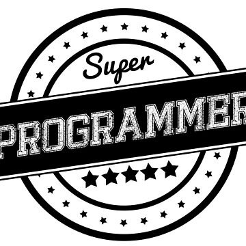 Super programmer by WAMTEES
