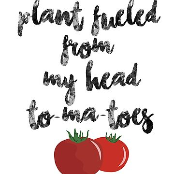 Plant Fueled - Vegan/Vegetarian  by SarGraphics