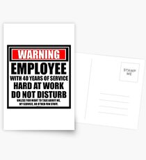 Warning Employee With 40 Years Of Service Hard At Work Do Not Disturb Postcards