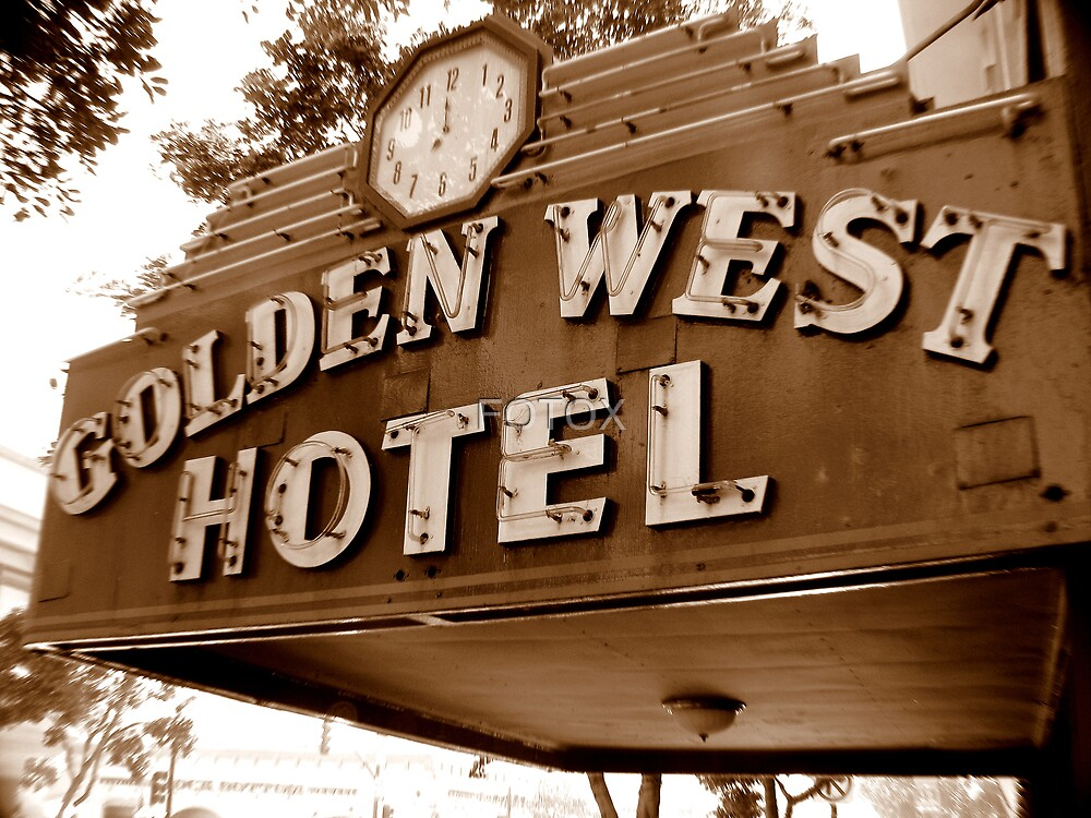 The Golden West Hotel  by FOTOX