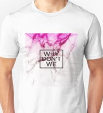 why don't we Unisex T-Shirt