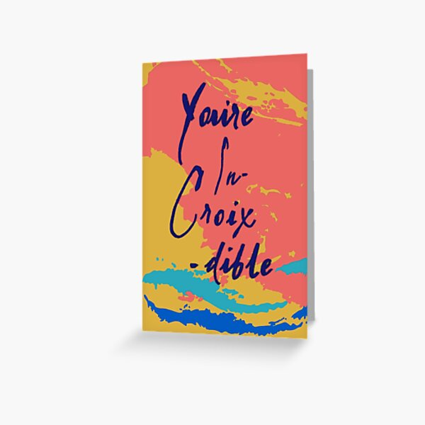 You're In-Croix-dible La Croix Card Greeting Card