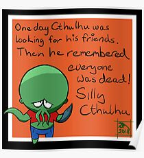 Silly kid Cthulhu  Poster