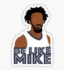 Be Like Mike Conley Sticker