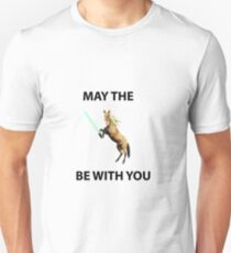 May the HORSE be with you. Unisex T-Shirt