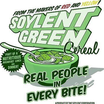 Soylent Green Cereal by myronmhouse