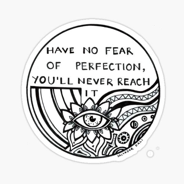 """Salvador Dali - Psychédélique, Trippy """"N'ayez pas peur de la perfection"""" Sticker"""