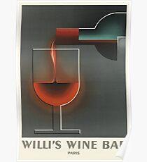 Willi's Wine Bar Vintage Beverage Poster Poster