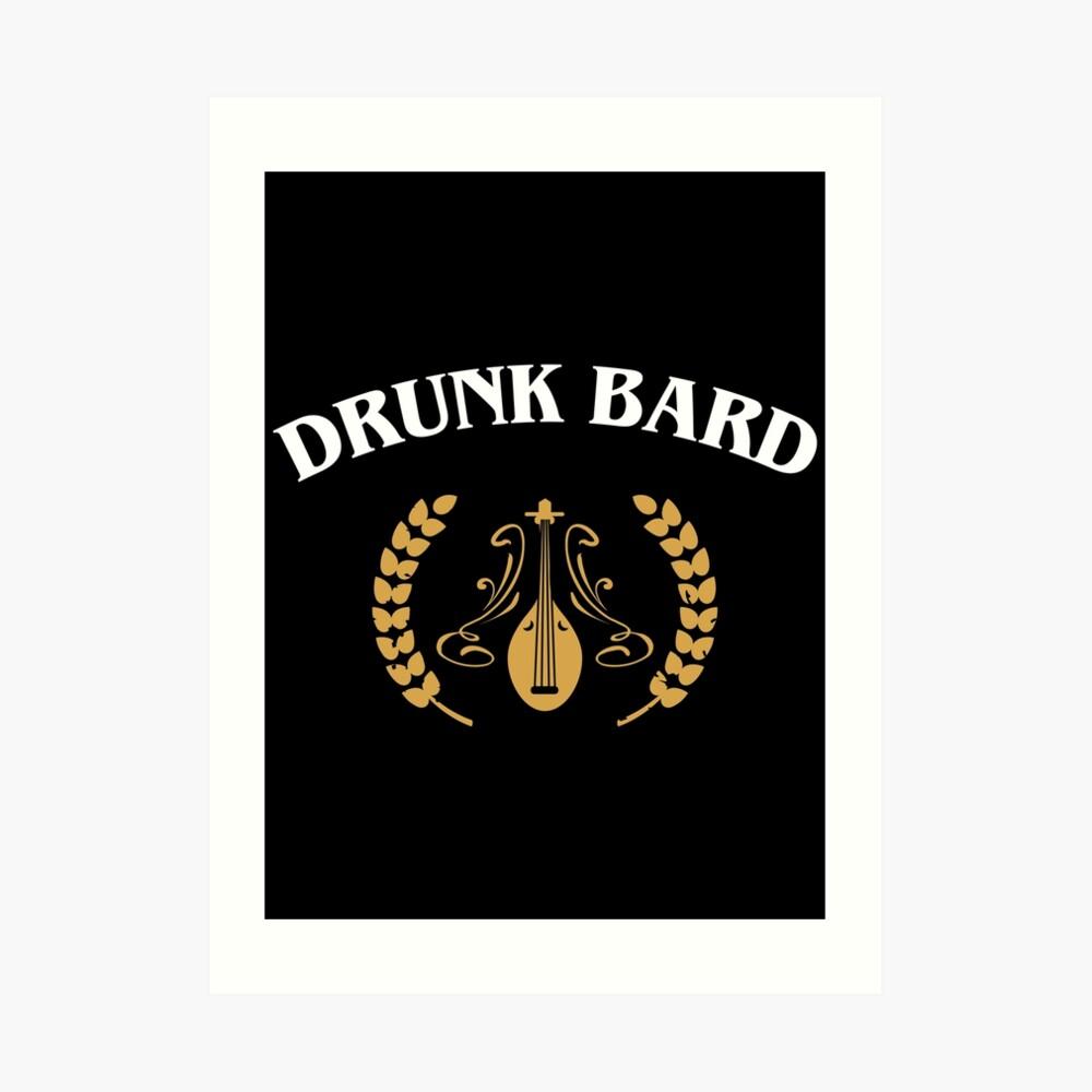 Drunk Bard Meme | Art Print
