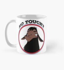 Kuzco NO TOUCHY sad llama emperor's new groove emperor david spade back off no touch funny gift Mug
