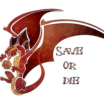 Save or Die - Red (Version 2) by Kaegro