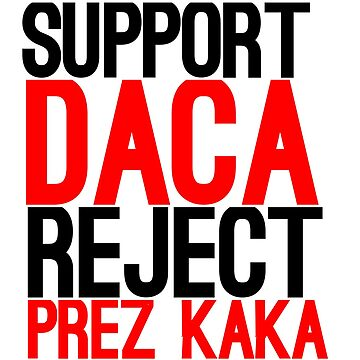 Support DACA by LatinoTime