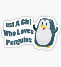 Penguin Costume Just A Girl Who Loves Penguins Sticker