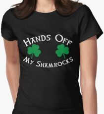 Hands Off My Shamrocks - Funny St Patricks Day T Shirt Women's Fitted T-Shirt