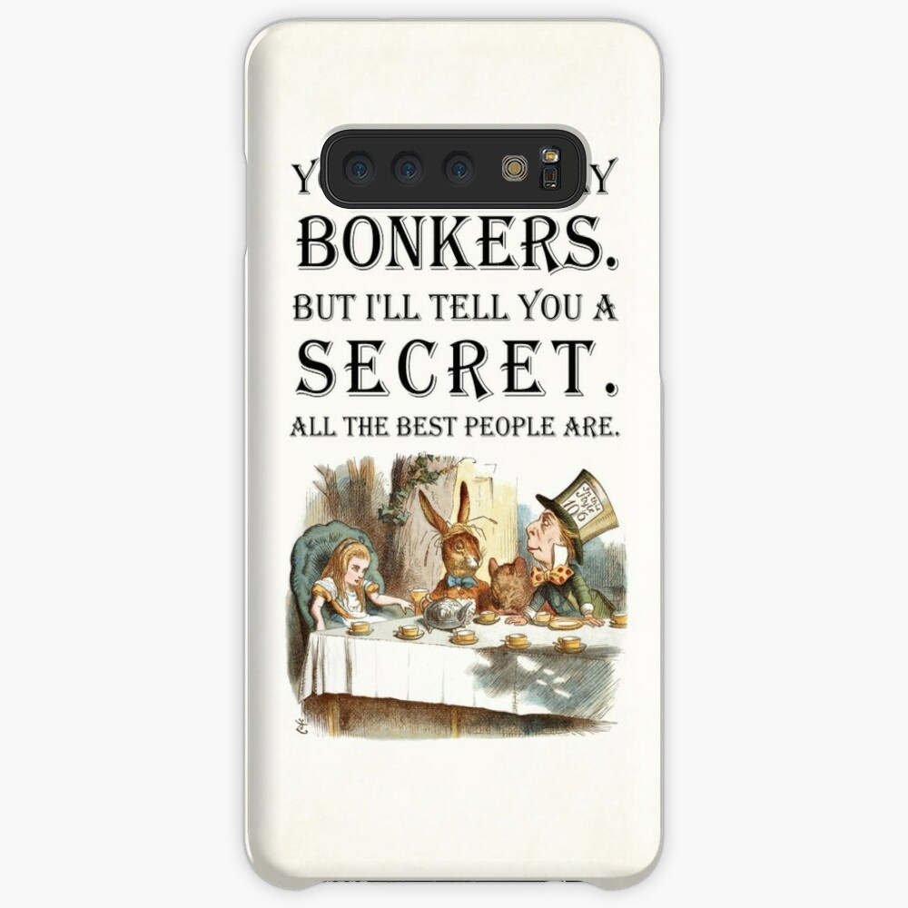 Alice In Wonderland - Tea Party - You're Entirely Bonkers - Quote  Case & Skin for Samsung Galaxy