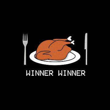 WINNER WINNER, Chicken Dinner (Distressed) by Enkaidin