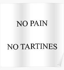 No pain no tartines Poster