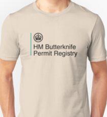 HM Butterknife Permit Registry  Unisex T-Shirt