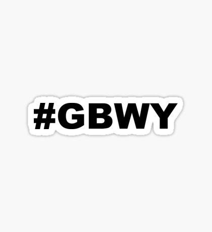 #gbwy Sticker