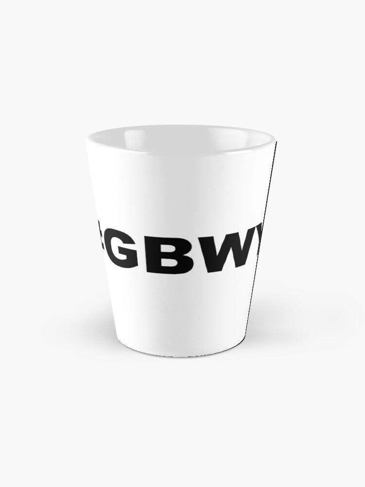 Alternate view of #gbwy Mug