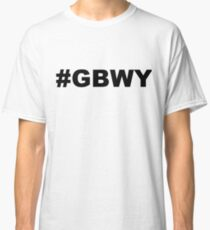 #gbwy Classic T-Shirt