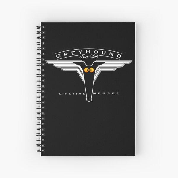 Greyhound Fan Club Spiral Notebook