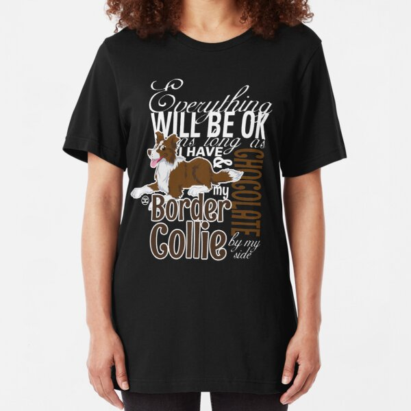 Everything will be ok - BC Brown & Chocolate Slim Fit T-Shirt