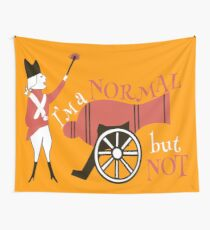 I am a normal but not Wall Tapestry