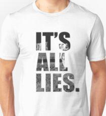 IT'S ALL LIES Unisex T-Shirt