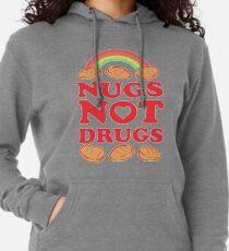 Nugs Not Drugs  Lightweight Hoodie