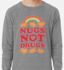 Nugs Not Drugs Lightweight Sweatshirt 5dae5c90e5