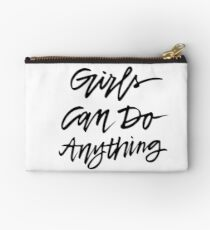 Girls Can Do Anything!!  Studio Pouch