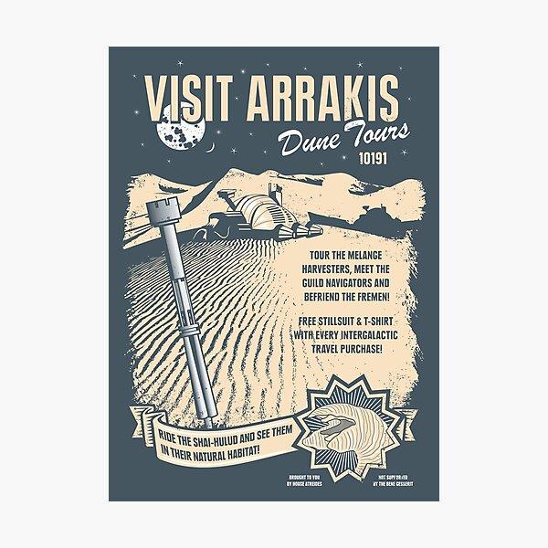 Visit Arrakis Photographic Print