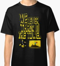 cb87b20e1 We Never Throw In The Towel Classic T-Shirt