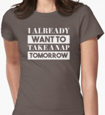 RETRO LK36 I Already Want To Take A Nap Tomorrow Best Trending Women's Fitted T-Shirt
