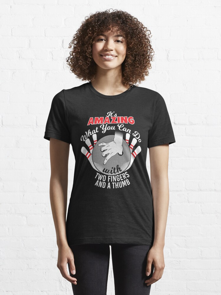 Alternate view of Amazing Two Fingers And A Thumb - Funny Bowling Pun Gift Essential T-Shirt