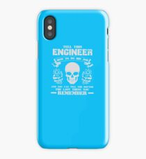 AMAZING RN261 Tell This Engineer How To Do His Job Best Trending iPhone Case/Skin