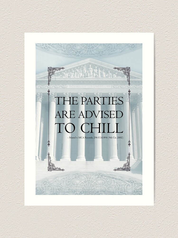 Alternate view of The Parties Are Advised To Chill Art Print