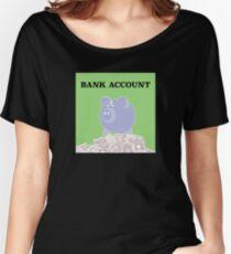Bank Account Artwork Women's Relaxed Fit T-Shirt
