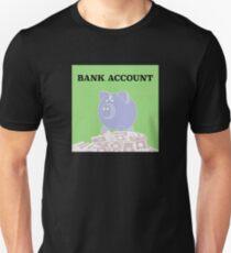 Bank Account Artwork Unisex T-Shirt