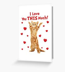 I Love You This Much Happy Kitten Cat Hearts Greeting Card