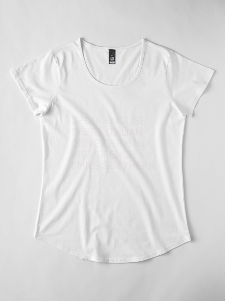 Alternate view of Speak English Drive Italian Smile Southern Premium Scoop T-Shirt