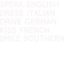 Speak English Drive Italian Smile Southern by texashandmade