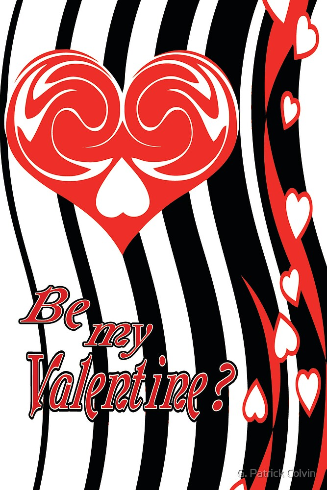 Love Grows (Be My Valentine?) by Gregory Colvin