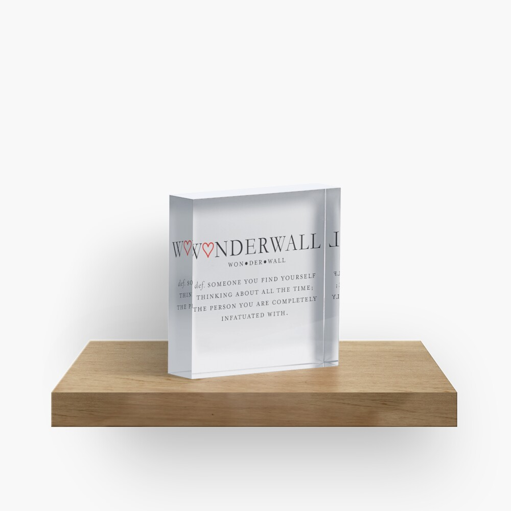 Wonderwall Definition Acrylic Block
