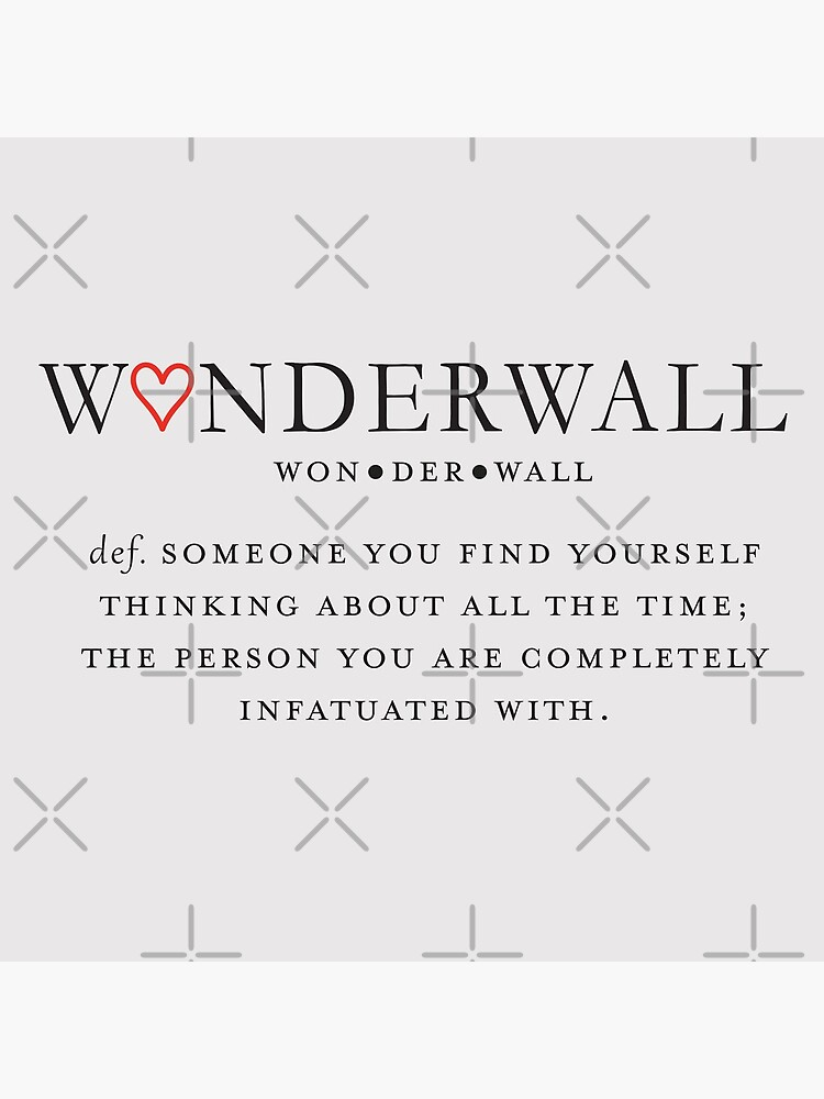 Wonderwall Definition by caseycain