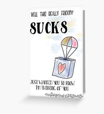 Truthful Sympathy - This Sucks Greeting Card