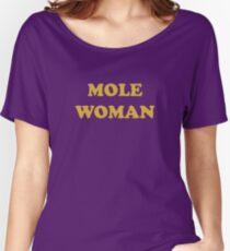 Mole Woman Women's Relaxed Fit T-Shirt