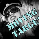 Moving Target by Pasha du Valentine for Goddamn Media by Pasha du Valentine